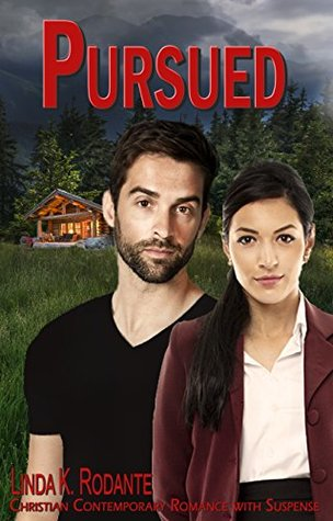 Pursued by Linda K. Rodante