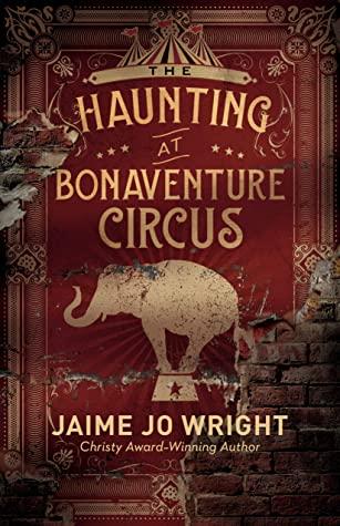 The Haunting of Bonaventure Circus