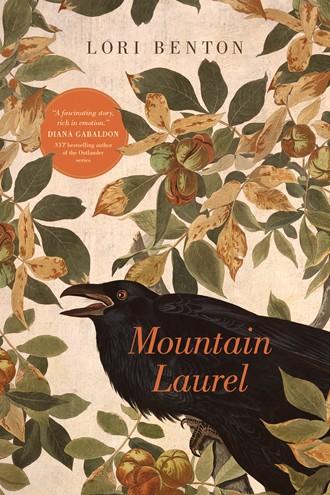 Mountain Laurel by Lori Benton