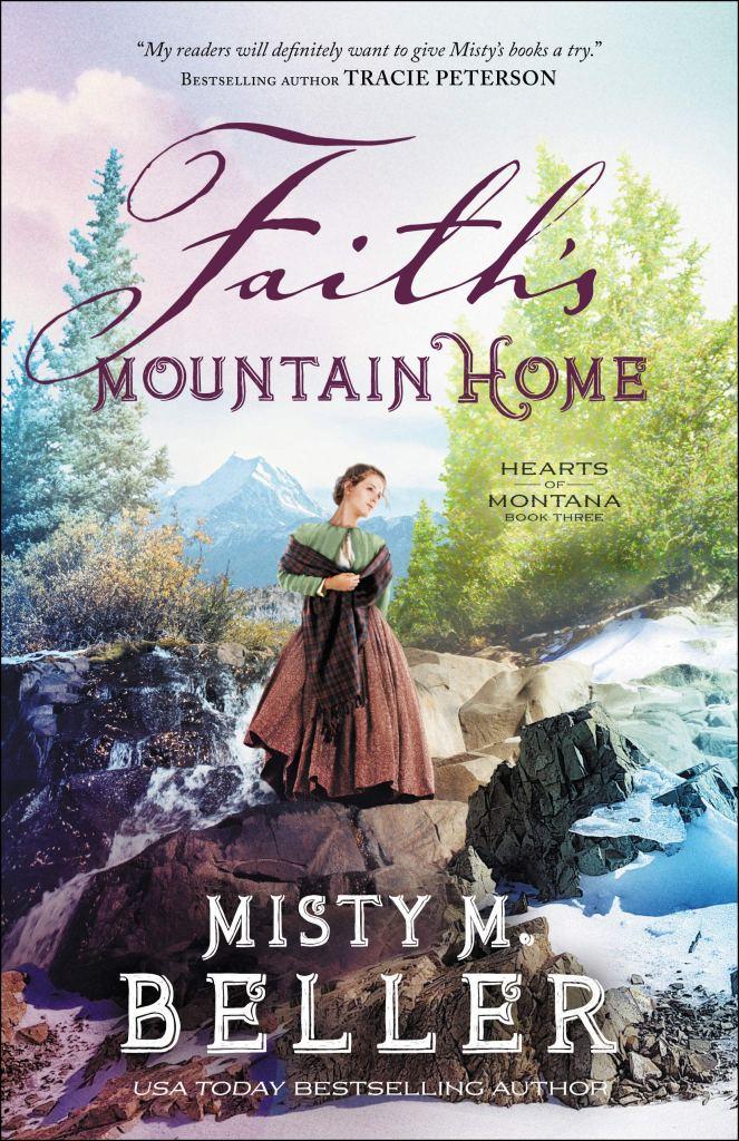 Faith's Mountain by Misty M. Beller